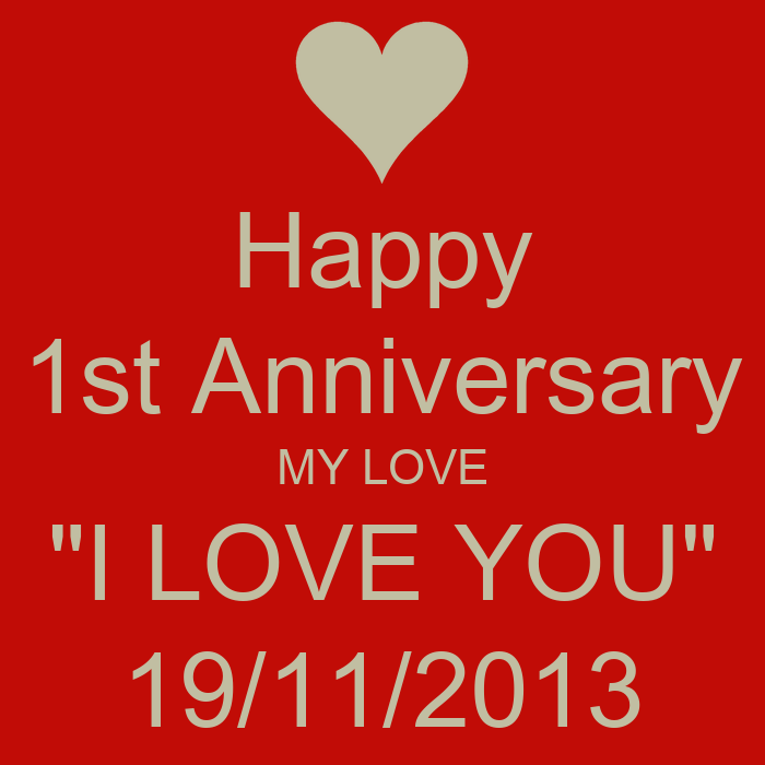 Happy st anniversary my love quot i you