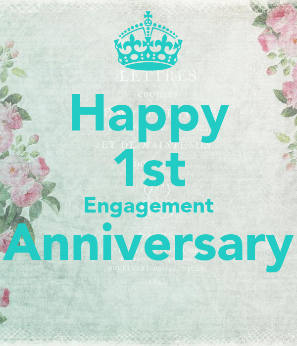 Happy 1st Engagement Anniversary Poster | anum | Keep Calm ...