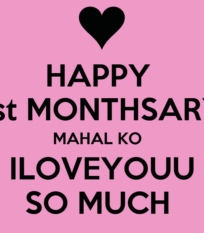 Happy 4th Monthsary Mahal ko Happy 1st Monthsary Mahal ko