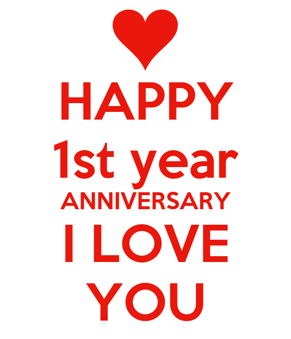 happy 1st year anniversary i love you poster love keep calm o matic