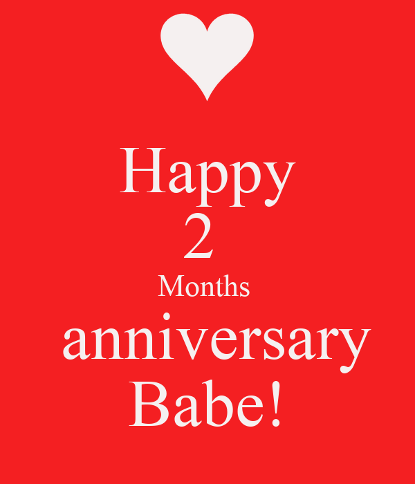 Happy 2 Months Anniversary Babe! Poster