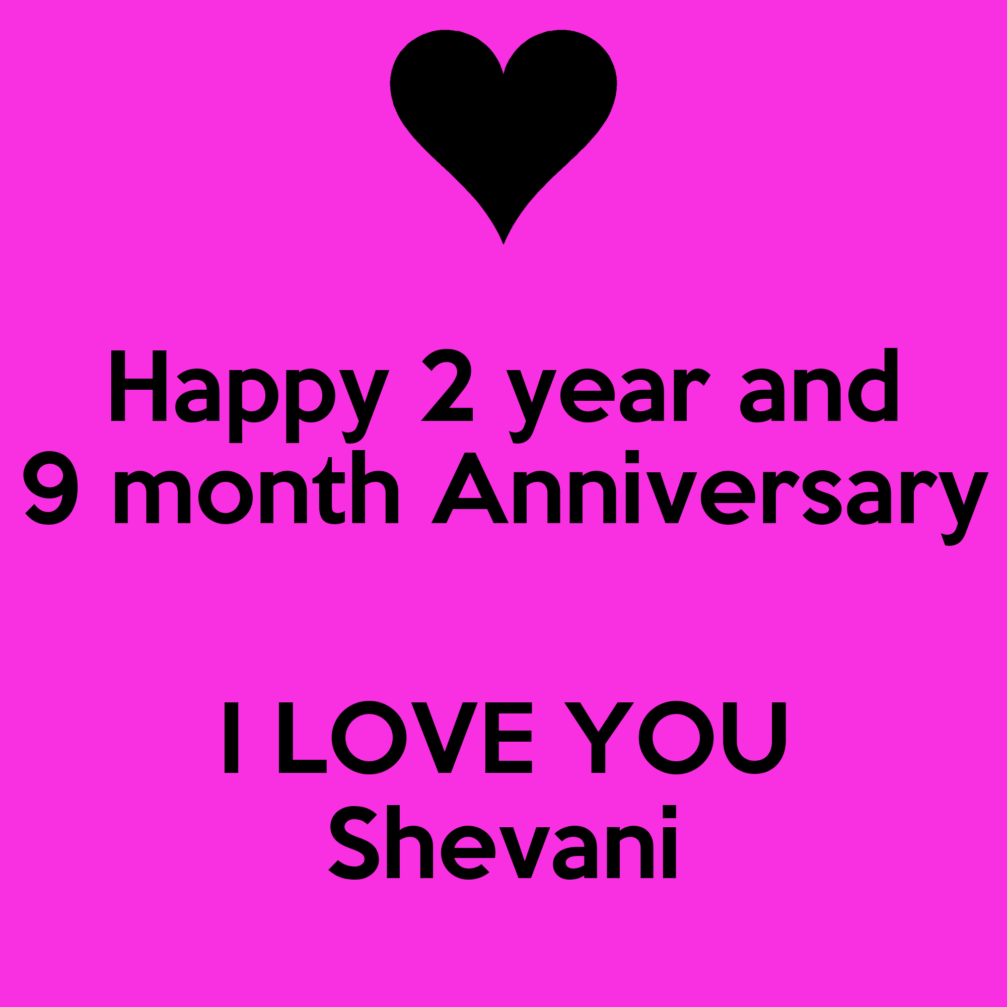 Happy year and month anniversary i love you shevani