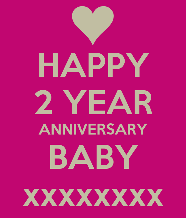 Happy year anniversary baby xxxxxxxx