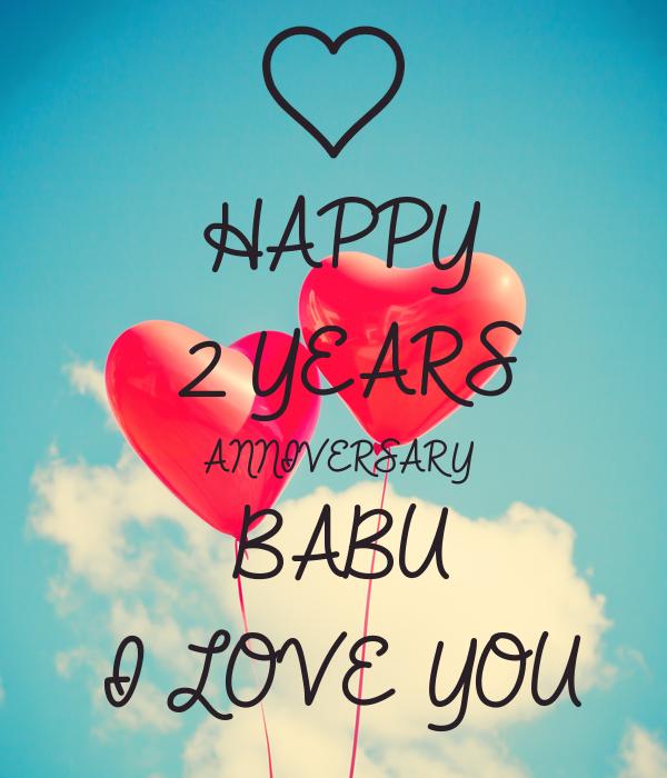 happy 2 years anniversary babu i love you poster tanu mitra keep