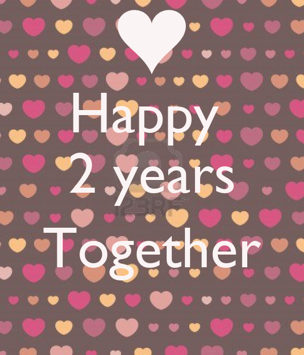 Happy 2 Years Together