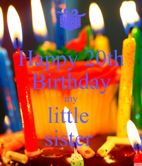 Happy 20th Birthday my little sister Poster   tda   Keep