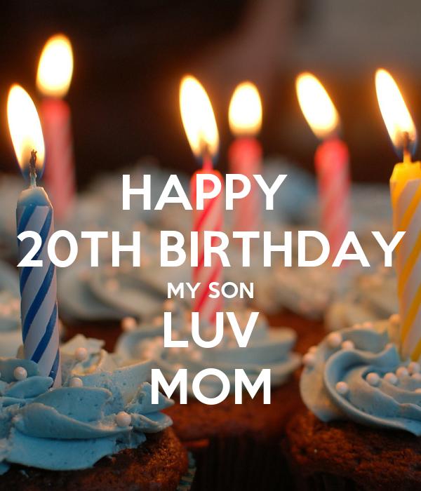 Happy 20th Birthday My Son Luv Mom Poster Vanita Keep Calm O Matic