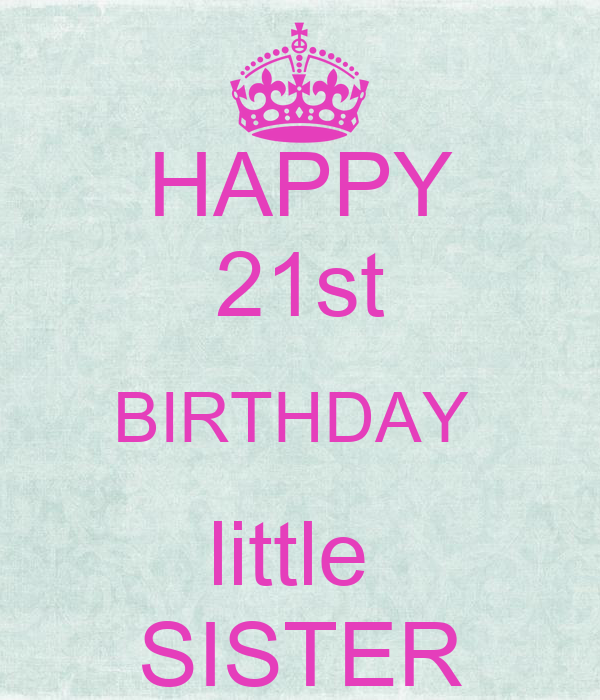 Happy st birthday little sister poster keep