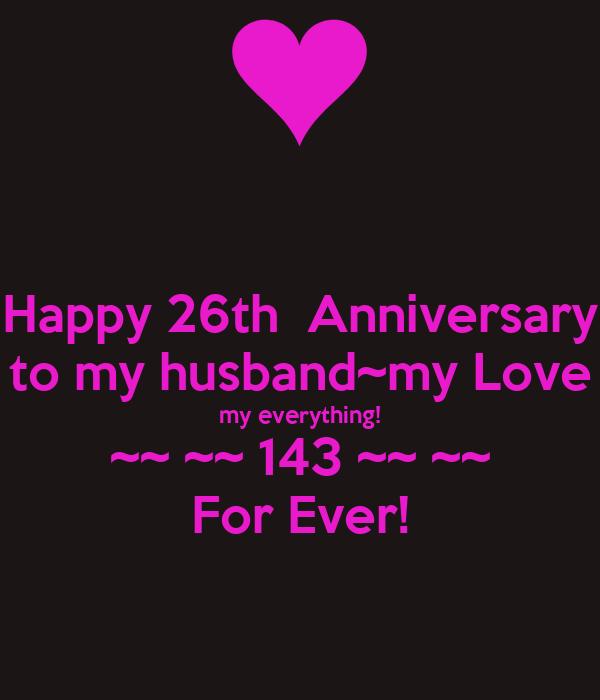 Happy 26th Anniversary To My Husbandmy Love My Everything