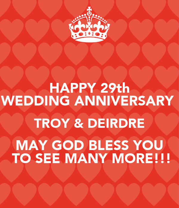 happy 29th wedding anniversary troy deirdre may god bless you to see many more