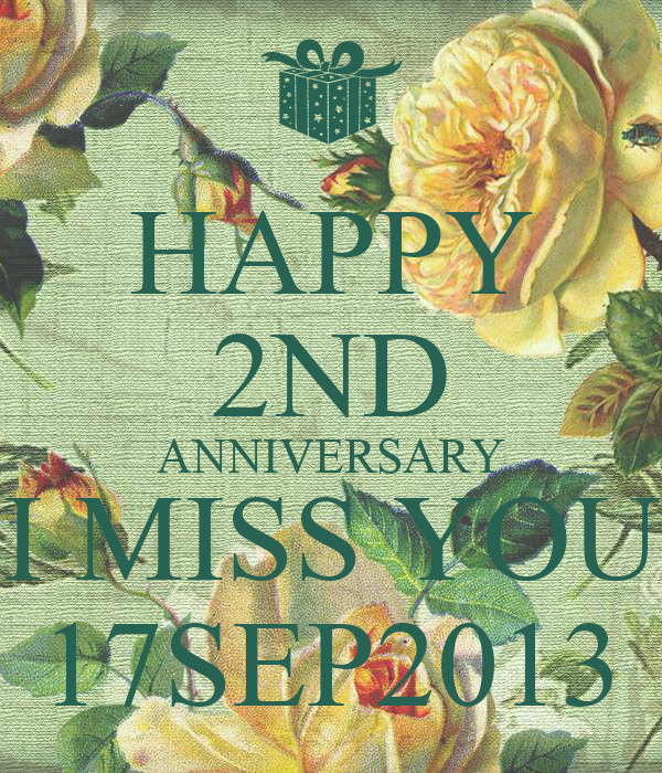 Happy nd anniversary i miss you sep poster s