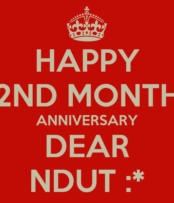 HAPPY 2ND MONTH ANNIVERSARY DEAR NDUT :* Poster