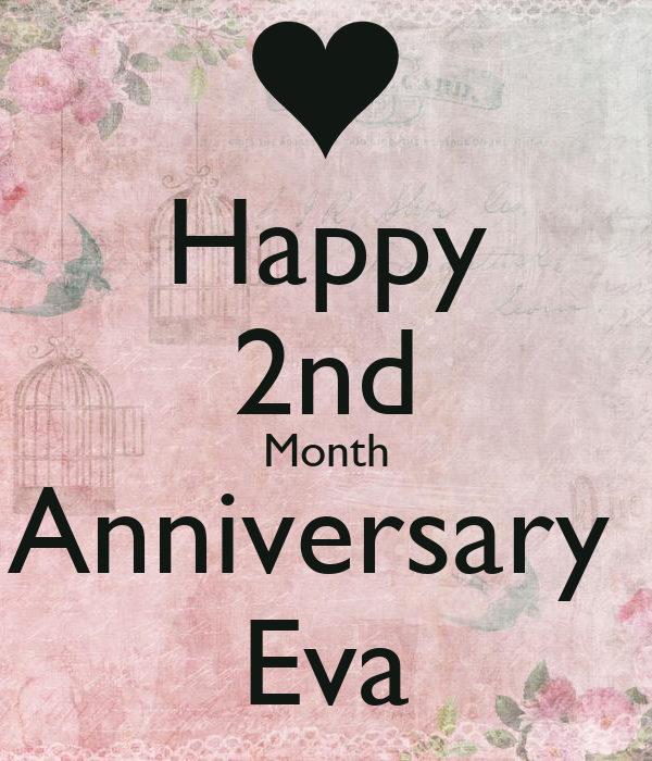 Happy 2nd Month Anniversary Eva Poster