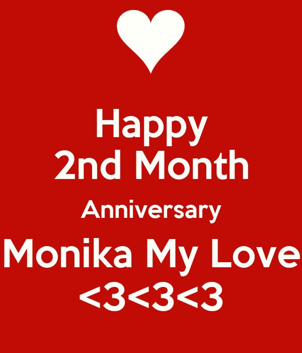 Happy 2nd Month Anniversary Monika My Love <3<3<3 Poster
