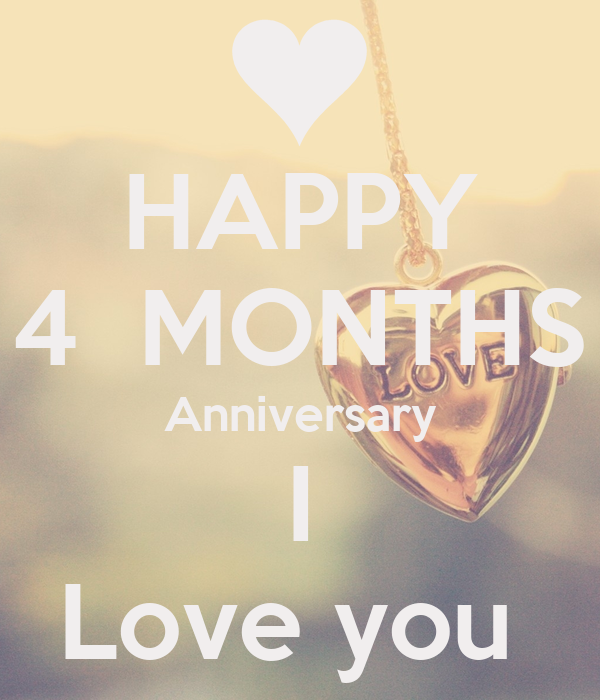 HAPPY 4 MONTHS Anniversary I Love you Poster | Missy ...