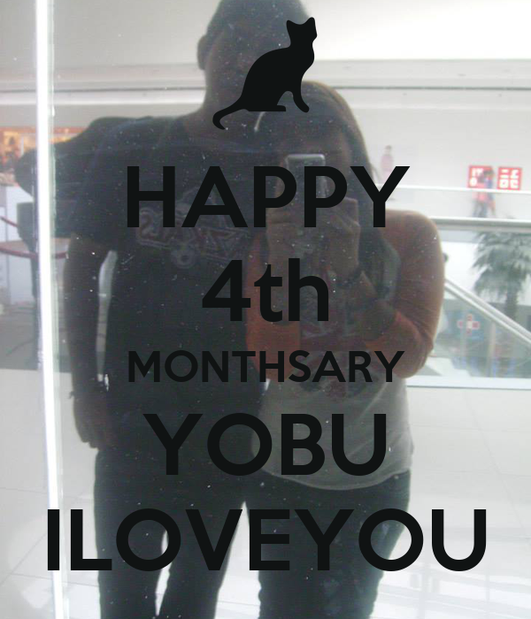 Happy 4th Monthsary Images Happy 4th Monthsary Yobu