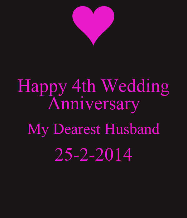 Wedding Anniversary Quotes For Husband: Happy 4th Anniversary Quotes. QuotesGram