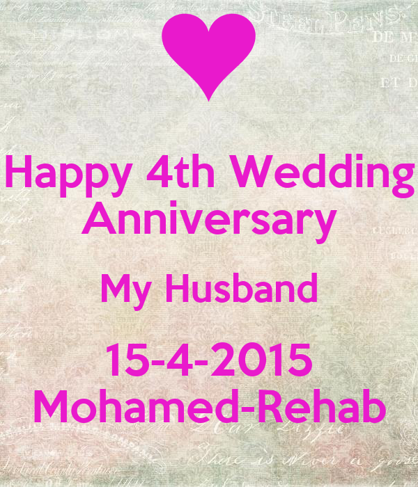 Happy 4th Wedding Anniversary My Husband 15-4-2015 Mohamed-Rehab ...