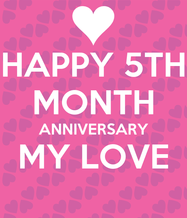 HAPPY 5TH MONTH ANNIVERSARY MY LOVE Poster