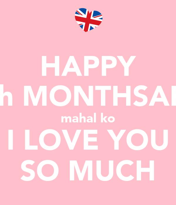 Happy 4th Monthsary Mahal ko Happy 5th Monthsary Mahal ko i