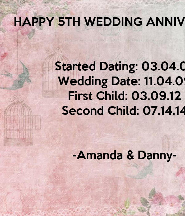HAPPY 5TH WEDDING ANNIVERSARY Started Dating: 03.04.07 Wedding Date ...