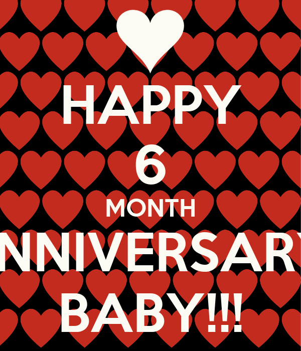 Image Gallery keep calm 6 months anniversary