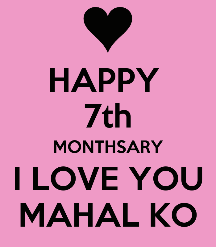 Happy 7th Monthsary I Love You Mahal Ko Poster Len Keep Calm O Matic