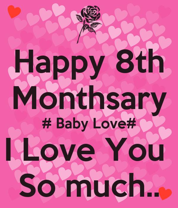 Happy 4th Monthsary Baby Happy 8th Monthsary Baby