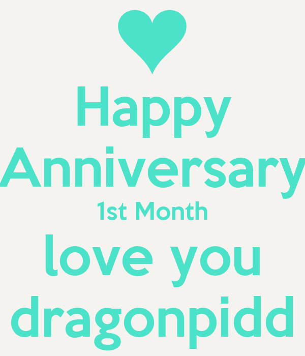 Funny One Month Anniversary Quotes: Happy Anniversary 1st Month Love You Dragonpidd