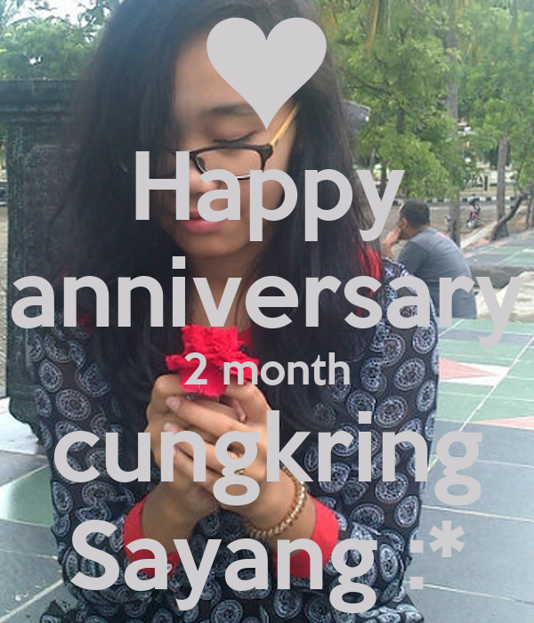 Happy anniversary month cungkring sayang poster