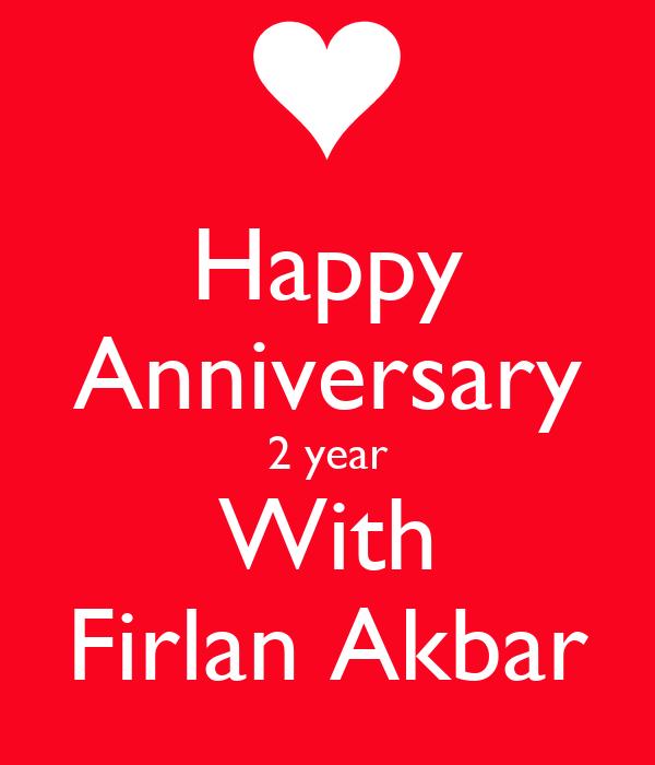 Happy Anniversary 2 Year With Firlan Akbar Poster Qoyyah Keep