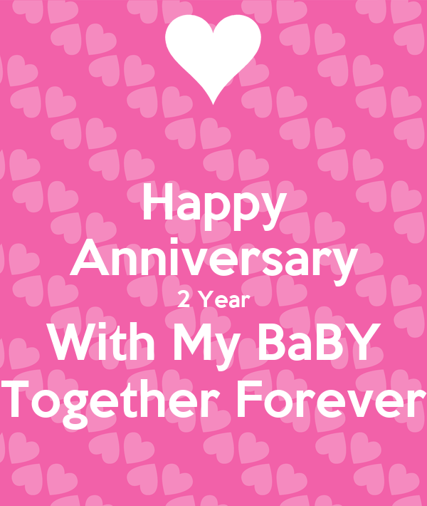 Happy Anniversary 2 Year With My Baby Together Forever Poster Phyo