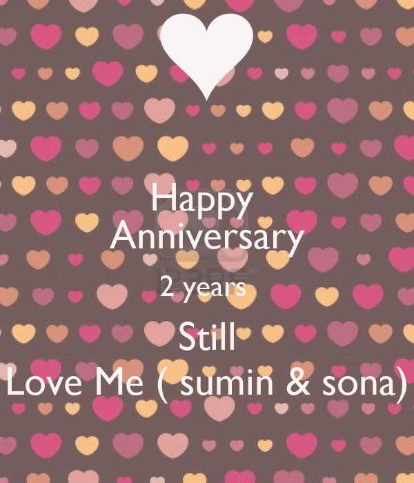 Happy Anniversary 2 Years Still Love Me Sumin Sona Poster