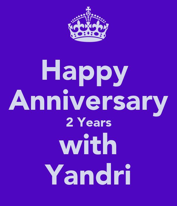 Happy anniversary years with yandri keep calm and