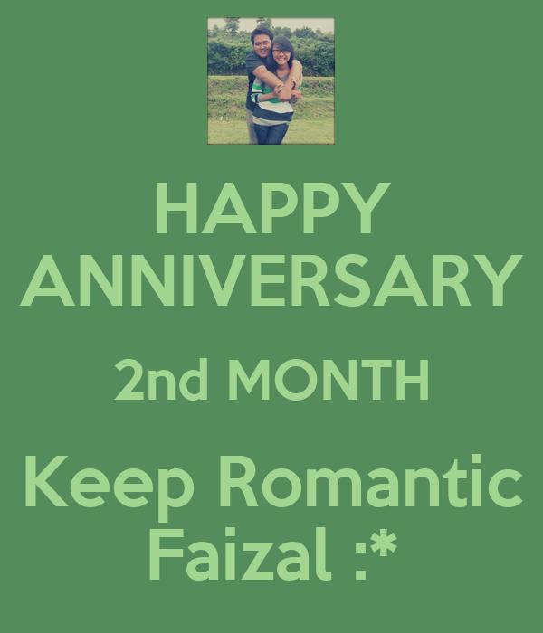 HAPPY ANNIVERSARY 2nd MONTH Keep Romantic Faizal :*