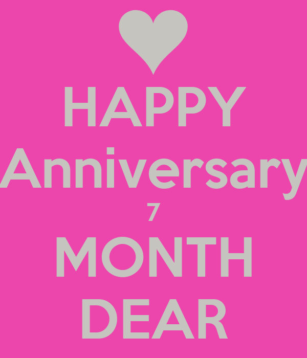 happy anniversary 7 month dear poster in keep calm o matic