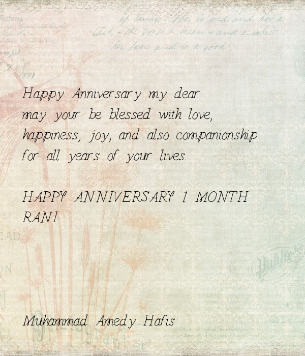 Happy anniversary my dear may your be blessed with love