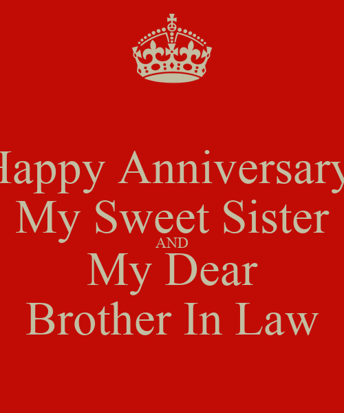 happy anniversary my sweet sister and my dear brother in