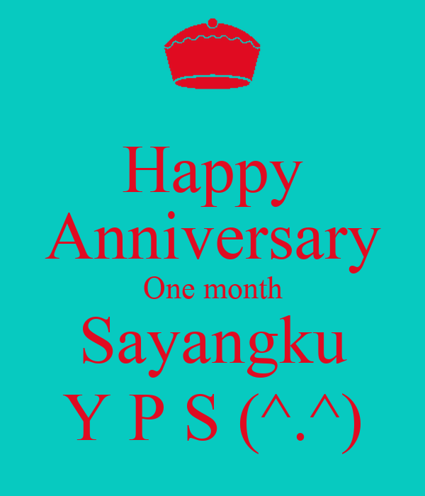 Happy One Month Anniversary Quotes: Happy One Month Anniversary