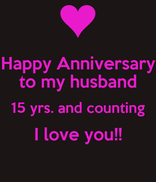 Happy anniversary to my husband yrs and counting i