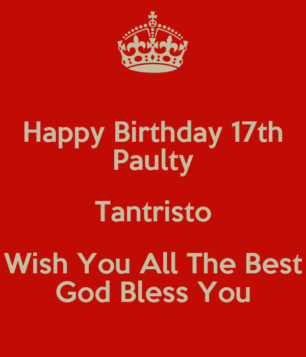 Happy Birthday 17th Paulty Tantristo Wish You All The Best