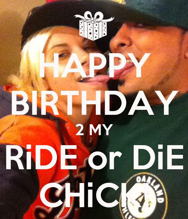 Ride Or Die Chick Quotes And Sayings | www.imgkid.com ...