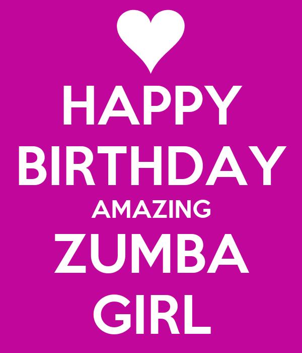 HAPPY BIRTHDAY AMAZING ZUMBA GIRL Poster