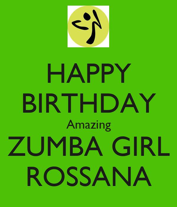 HAPPY BIRTHDAY Amazing ZUMBA GIRL ROSSANA