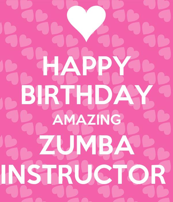 HAPPY BIRTHDAY AMAZING ZUMBA INSTRUCTOR Poster