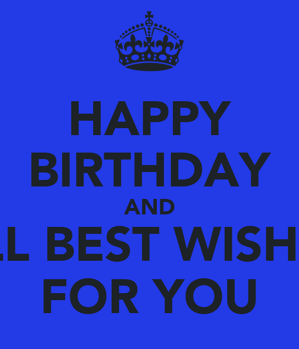 HAPPY BIRTHDAY AND ALL BEST WISHES FOR YOU Poster