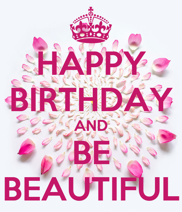 Happy Birthday Beautiful Quotes: Beautiful Birthday Quotes. QuotesGram