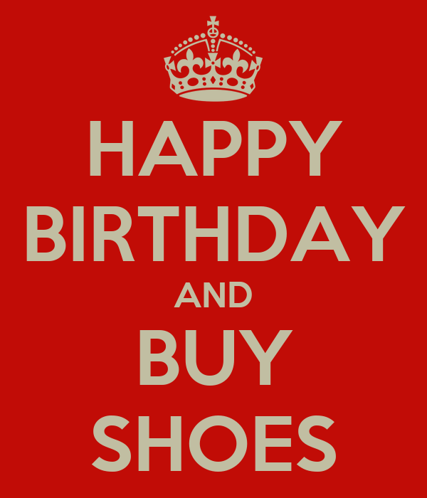 HAPPY BIRTHDAY AND BUY SHOES Poster | Alex
