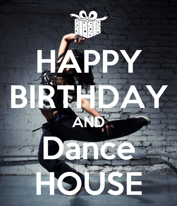 Surprising Happy Birthday And Dance House Poster Eleonora Keep Calm O Matic Personalised Birthday Cards Veneteletsinfo