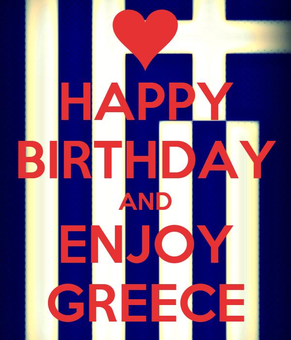 HAPPY BIRTHDAY AND ENJOY GREECE Poster